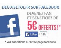 DeguiseToi: -5€ dès 40€ d'achat en devenant fan de deguisetoi.fr sur facebook