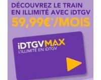 IDTGV: Voyagez en train en illimité avec IDTGV pour 59,99€/mois (10 000 abonnements disponibles)