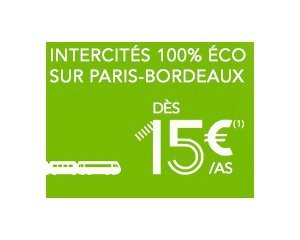 OUI.sncf: Trains INTERCITES Paris-Bordeaux dès 15 € l'aller simple