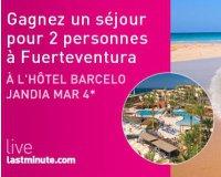 Lastminute: 1 séjour à Fuerteventura pour 2 à l'hôtel Barcelo Jandia Mar 4* à gagner