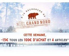Nature et Découvertes: - 15€ tous 100€ d'achats et 4 articles