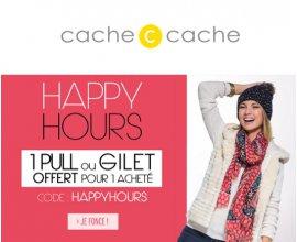 Cache Cache: Happy Hours : 1 pull ou 1 gilet acheté = 1 offert