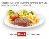 Groupon: Flunch : 10€ de réduction sur l'addition pour 1€, valable 7 jours/7, midi & soir
