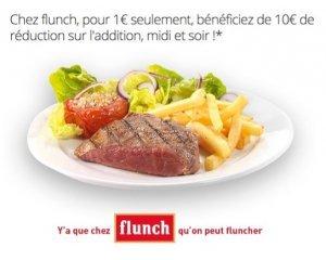 Groupon: Flunch : 10€ de réduction sur l'addition pour 1€, valable 7 jours/7, midi & soir dès 20€