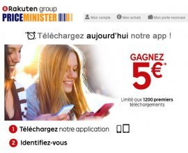 Rakuten-PriceMinister: 5€ offerts aux 600 premières personnes téléchargeant l'application