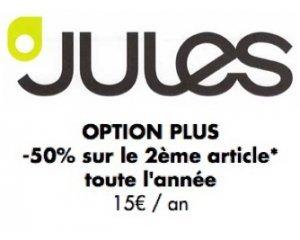 Jules: Option Plus : pour 15€/an profitez de - 50% sur le 2ème article acheté