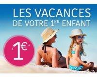 Promovacances: Les vacances de votre 1er enfant à 1€