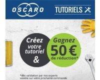 Oscaro: Créez votre 1er Tutoriel et gagnez 50€ de réduction