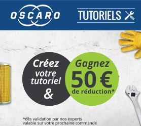 Code promo Oscaro : Créez votre 1er Tutoriel et gagnez 50€ de réduction