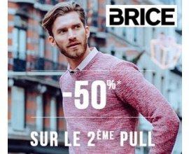 Brice: - 50 % sur le 2ème pull ou gilet acheté