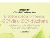 Amazon: - 20€ dès 100€ d'achats sur une sélection de produits reconditionnés