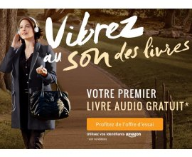 Audible: Offre d'essai : votre premier livre audio gratuit