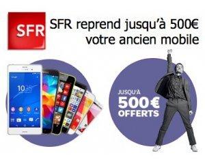 SFR: Jusqu'à 500€ de remise pour la reprise de votre ancien mobile