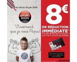 Sport2000: [Carte de fidélité] 8€ de remise immédiate dès 50€ d'achats sur le rayon homme
