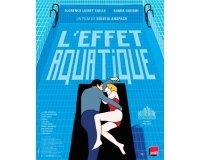 """L'Express: 250 places de cinéma pour le film """"L'effet aquatique"""" à gagner"""