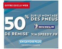 Speedy: 50% de réduction sur le montage de vos pneus Michelin