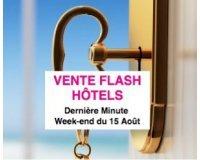 Lastminute: Vente flash dernière minute : hôtels à partir de 21€ pour le week-end du 15 août