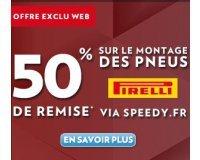 Speedy: 50% de réduction sur le montage de 2 ou 4 pneus Pirelli