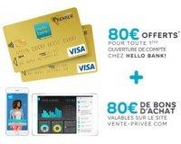 Vente Privée: 160€ offerts pour l'ouverture d'un compte bancaire en ligne chez Hello Bank!