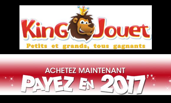 Offrez vos cadeaux maintenant payez les en 2017 king jouet - Code promo king jouet frais de port gratuit ...