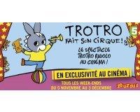 """FranceTV: 40 × 2 places pour le dessin animé """"Trotro fait son cirque"""" à gagner"""