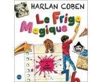 """Femme Actuelle: Gagnez l'album pour enfant d'Harlan Coben """"Le frigo magique"""""""