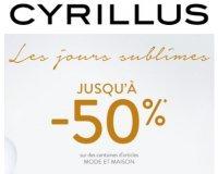 Cyrillus: Les Jours Sublimes : jusqu'à -50% sur sélection d'articles Mode/Maison