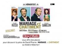 """Direct Matin: Des places pour la pièce de théâtre """"Mariage et Châtiment"""" à gagner"""