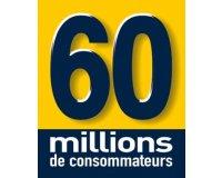 60 Millions de Consommateurs: 2 mois d'abonnement gratuits au magasine en version numérique