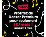 Sosh: [Clients Sosh] 3 mois d'abonnement à Deezer Premium + à 1€ / mois
