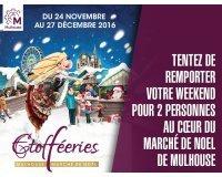 BFMTV: 1 week-end pour 2 personnes au marché de Noël de Mulhouse à gagner