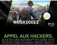 GrosBill: Recevez le jeu Watch Dogs 2 pour l'achat d'une carte graphique Nvidia GTX 1080