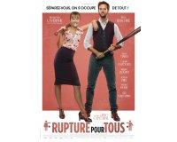 """Rire et chansons: 80 places de cinéma pour le film """"Rupture pour tous"""" à gagner"""