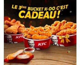 KFC: Pour 2 Buckets K-DO achetés = le 3ème Bucket K-DO offert