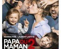 """Ouest France: 40 places pour le film """"Papa ou Maman 2"""" à gagner"""