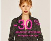Zara: -30% sur une sélection d'articles femme, homme et enfant