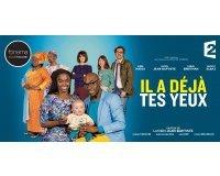 """FranceTV: 100x2 places de cinéma pour le film """"Il a déjà tes yeux"""" à gagner"""