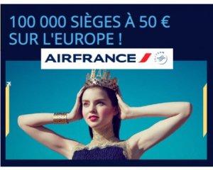 Air France: Promotion 100 000 sièges à 50€ sur les vols pour l'Europe