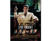 """Rire et chansons: Des places pour le film """"Live By Night"""" de Ben Affleck à gagner"""