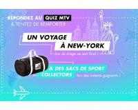 MTV: Un séjour pour 2 à New-York et 200 sacs de sport à gagner