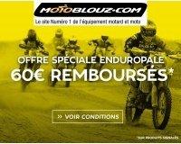 Motoblouz: 60€ remboursés en avoir dès 120€ d'achat à l'occasion de la course Enduropale
