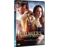 """Femme Actuelle: 50 DVDs du film """"Palmiers dans la neige"""" à gagner"""