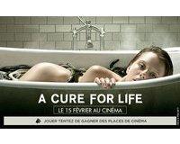 """M6: 10 lots de 2 places de cinéma pour le film """"A cure for life"""" à gagner"""