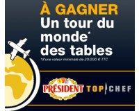 Président: 1 séjour gastronomique pour 2 de 15 jours (valeur 20 000€) à gagner