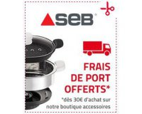 SEB: Profitez de la livraison offerte dès 30€ d'achat