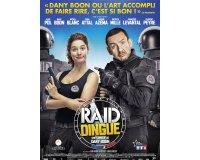 """Rire et chansons: 40 places pour le film """"Raid Dingue"""" à gagner"""