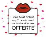 """Darjeeling: 1 broche """"Kiss Me"""" offerte pour tout achat effectué le 14 février"""