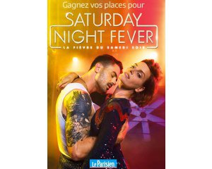 Le Parisien: 50 places pour le Spectacle Saturday Night Fever à gagner