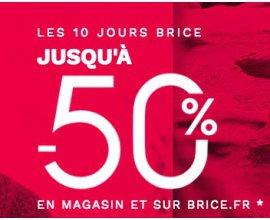 Brice: Les 10 jours Brice : jusqu'à -50% sur une sélection d'articles pour homme