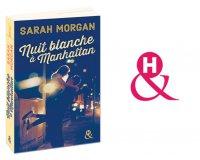 """Femme Actuelle: Romans """"Nuit blanche à Manhattan"""" de Sarah Morgan à gagner"""